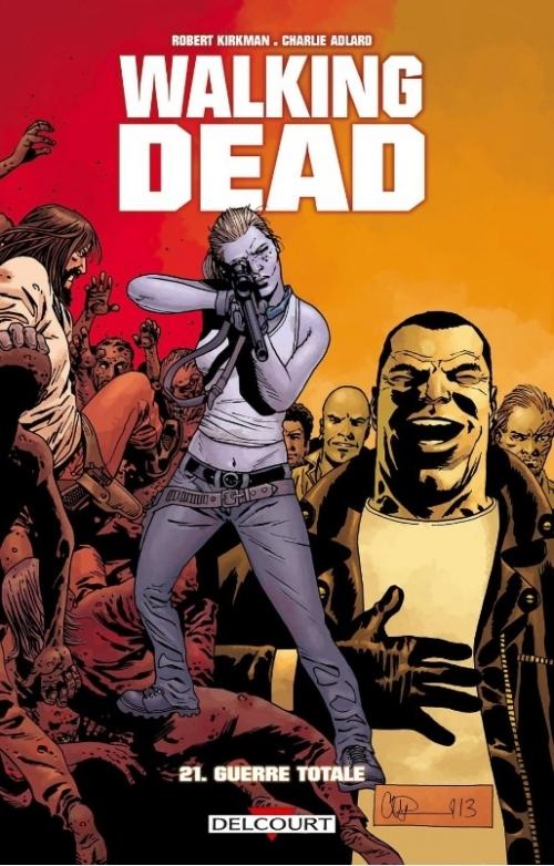 Couverture Walking Dead, tome 21 : Guerre totale