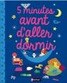 Couverture 5 minutes avant d'aller dormir Editions Nathan 2014