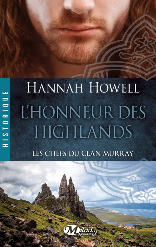 Couverture Les Chefs du Clan Murray, tome 2 : L'honneur des Highlands