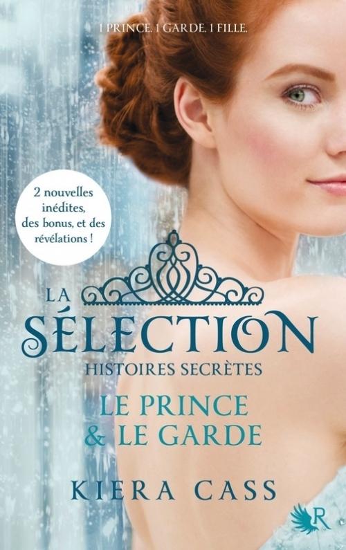 Couverture La Sélection, Histoires secrètes : Le prince et le garde