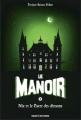 Couverture Le manoir, saison 1, tome 4 : Nic et le pacte des démons Editions Bayard (Jeunesse) 2014