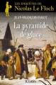 Couverture La pyramide de glace Editions JC Lattès (Romans Historiques) 2014