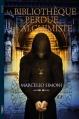 Couverture La bibliothèque perdue de l'alchimiste Editions Michel Lafon 2014