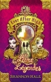 Couverture Ever After High, tome 1 : Le Livre des légendes Editions Hachette 2013