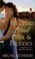Couverture The Man Who Loved Pride and Prejudice Editions Sourcebooks 2010