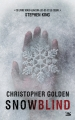 Couverture Snowblind Editions Bragelonne (L'Ombre) 2014