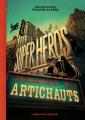 Couverture Les super-héros détestent les artichauts Editions Albin Michel (Jeunesse) 2014