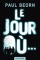 Couverture Le jour où... Editions Castelmore 2014