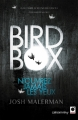 Couverture Bird box Editions Calmann-Lévy 2014