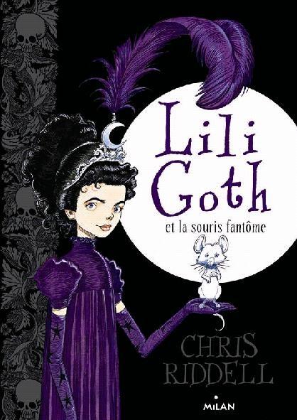 Couverture Lili Goth, tome 1 : Lili Goth et la souris fantôme
