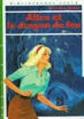 Couverture Alice et le dragon de feu Editions Hachette (Bibliothèque verte) 1964