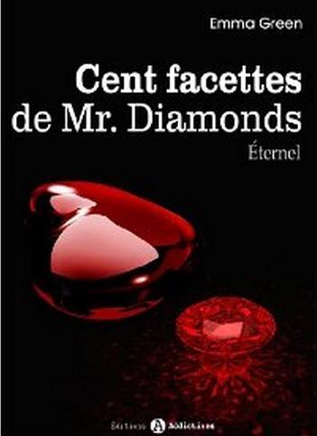 Couverture Cent Facettes de M. Diamonds, tome 13 : Eternel