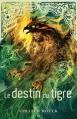 Couverture La saga du tigre, tome 4 : Le destin du tigre Editions AdA 2014