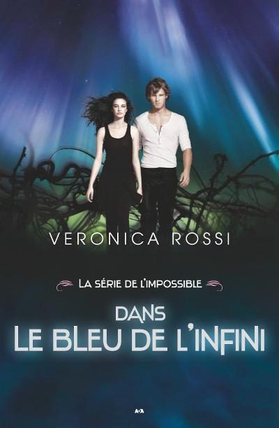 Couverture Never sky / La série de l'impossible, tome 3 : Always blue / Dans le bleu de l'infini