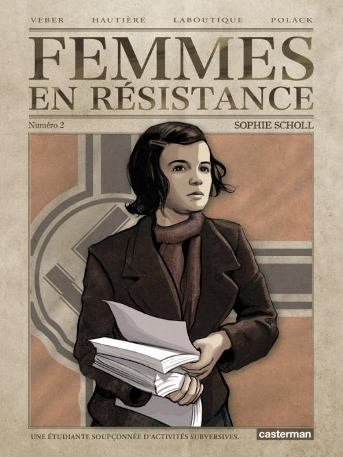 Couverture Femmes en résistance, tome 2 : Sophie Scholl