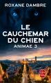 Couverture Animae, tome 3 : Le cauchemar du chien Editions Le Livre de Poche 2014