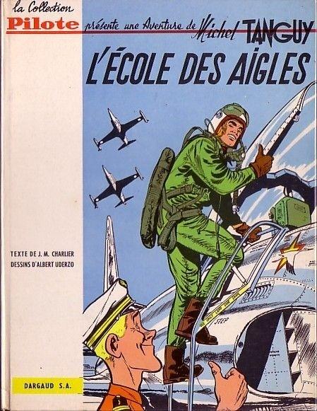 Couverture Tanguy et Laverdure, tome 1 : L'École des aigles
