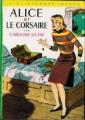 Couverture Alice et le corsaire Editions Hachette (Bibliothèque verte) 1958