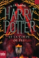 Couverture Harry Potter, tome 4 : Harry Potter et la coupe de feu Editions Folio  (Junior) 2012