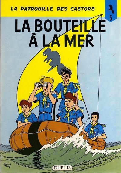 Couverture La patrouille des castors, tome 05 : La bouteille à la mer