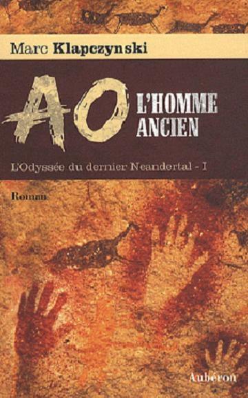 L'Odyssée du dernier Neandertal, tome 1