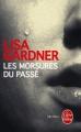 Couverture Les morsures du passé Editions Le Livre de Poche (Thriller) 2014