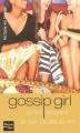 Couverture Gossip girl, tome 01 : Ça fait tellement de bien de dire du mal Editions Fleuve 2006