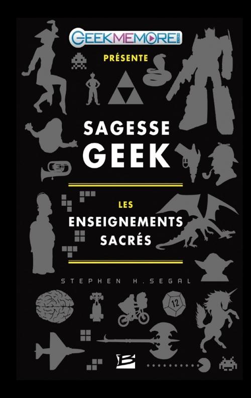 Couverture Sagesse Geek : Les Enseignements Sacrés