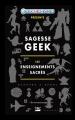 Couverture Sagesse Geek : Les Enseignements Sacrés Editions Bragelonne 2014
