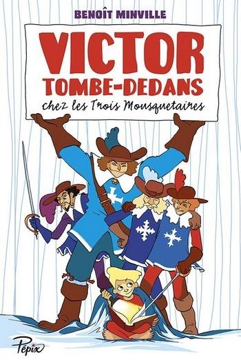 Couverture Victor Tombe-Dedans chez les trois mousquetaires