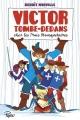Couverture Victor Tombe-Dedans chez les trois mousquetaires Editions Sarbacane (Pépix) 2014