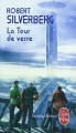Couverture La tour de verre Editions Le Livre de Poche (Science-fiction) 2015