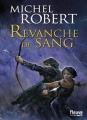Couverture La Fille des Clans, tome 2 : Revanche de Sang Editions Fleuve 2014