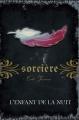 Couverture Magie blanche / Sorcière, tome 15 : L'enfant de la nuit Editions AdA 2014