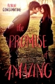 Couverture The promise of amazing Editions Balzer + Bray 2013