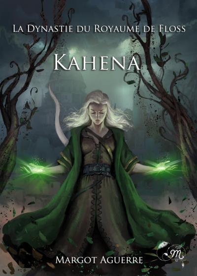Couverture La dynastie du Royaume de Floss, tome 1 : Kahena