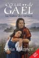 Couverture La vallée des larmes, tome 1 : Coeur de Gaël Editions JCL 2003