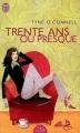 Couverture Trente ans ou presque Editions J'ai Lu (Pretty comédie) 2002