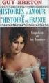 Couverture Histoires d'amour de l'Histoire de France, tome 7 : Napoléon et les femmes Editions Presses pocket 1965