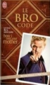 Couverture Le Bro Code Editions J'ai Lu 2012