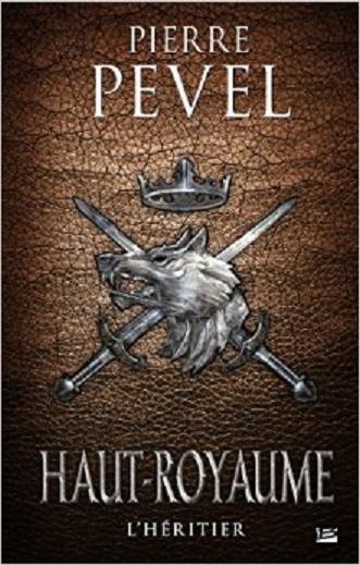 Couverture Haut-Royaume, tome 2 : L'héritier