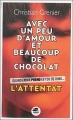 Couverture Avec un peu d'amour et beaucoup de chocolat, tome 1 : L'attentat Editions Oskar 2014