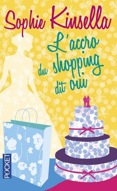 Couverture L'Accro du shopping, tome 3 : L'Accro du shopping dit oui