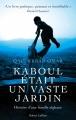 Couverture Kaboul était un vaste jardin : Histoire d'une famille afghane Editions Robert Laffont 2014