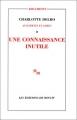 Couverture Auschwitz et après, tome 2 : Une connaissance inutile Editions de Minuit 1970