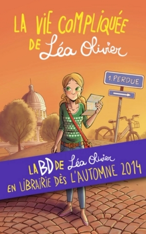 Couverture La vie compliquée de Léa Olivier (BD), tome 1 : Perdue