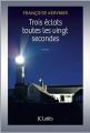 Couverture Trois éclats toutes les vingt secondes Editions JC Lattès 2014