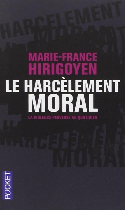 Couverture Le harcèlement moral : La violence perverse au quotidien