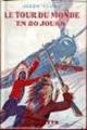Couverture Le tour du monde en quatre-vingts jours / Le tour du monde en 80 jours Editions Hachette 1928
