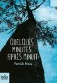 Couverture Quelques minutes après minuit Editions Folio  (Junior) 2014